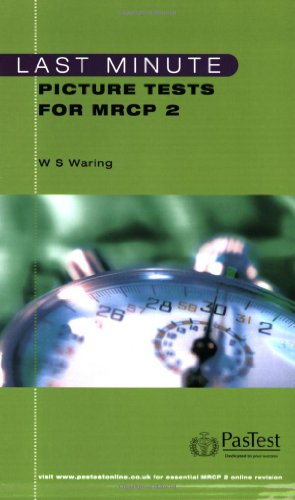 Last Minute Picture Tests for MRCP 2 PDF