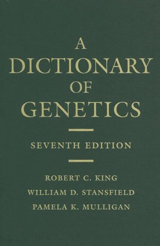 A Dictionary of Genetics 7th Edition PDF