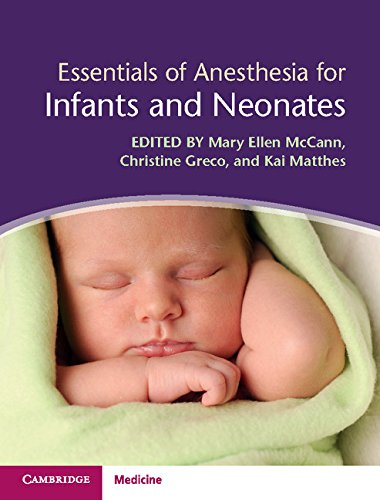 Essentials of Anesthesia for Infants and Neonates PDF
