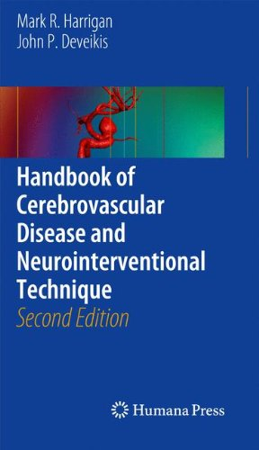 Handbook of Cerebrovascular Disease and Neurointerventional Technique 1st Edition PDF
