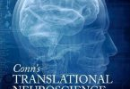 Conn's Translational Neuroscience 1st Edition PDF