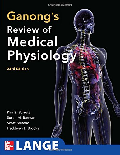 Ganong's Review of Medical Physiology 23rd Edition PDF