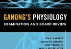 Ganong's Physiology Examination and Board Review 1st Edition PDF