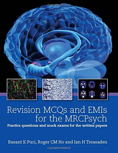 Revision MCQs and EMIs for the MRCPsych PDF