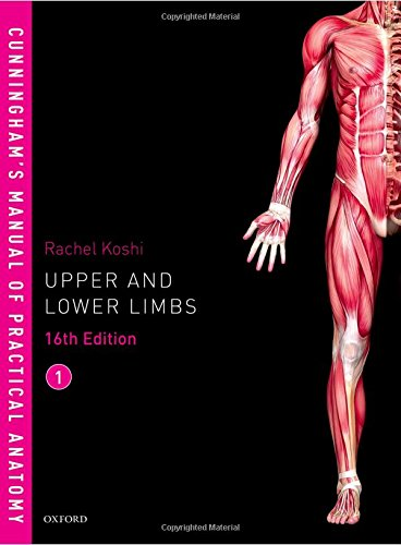 Cunningham's Manual of Practical Anatomy VOL 1 Upper and Lower limbs 16th Edition PDF