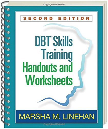 DBT® Skills Training Handouts and Worksheets Second Edition PDF