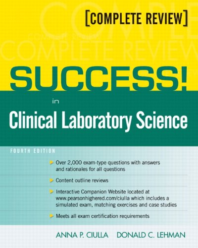 SUCCESS! in Clinical Laboratory Science 4th Edition