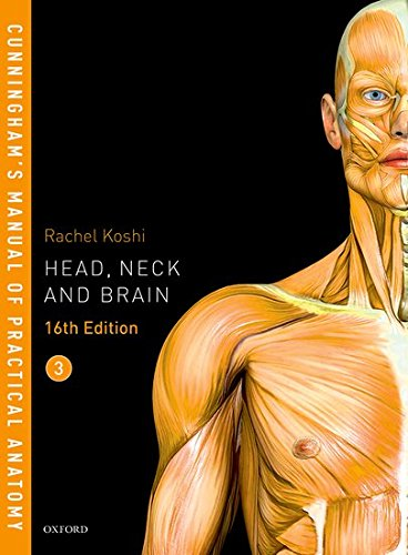 Cunningham's Manual of Practical Anatomy VOL 3 Head Neck and Brain 16th Edition PDF
