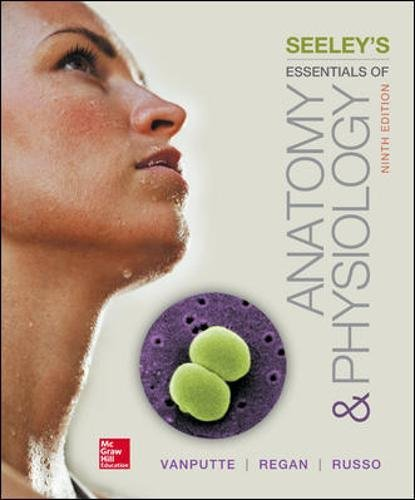 Seeley's Essentials of Anatomy and Physiology 9th Edition PDF