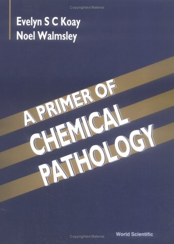 A Primer of Chemical Pathology PDF