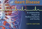 Pathophysiology of Heart Disease A Collaborative Project of Medical Students and Faculty Sixth Edition PDF