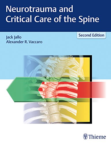 Neurotrauma and Critical Care of the Spine 2nd Edition PDF