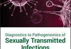 Diagnostics to Pathogenomics of Sexually Transmitted Infections PDF