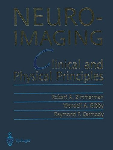Neuroimaging Clinical and Physical Principles 3 Volume Set PDF