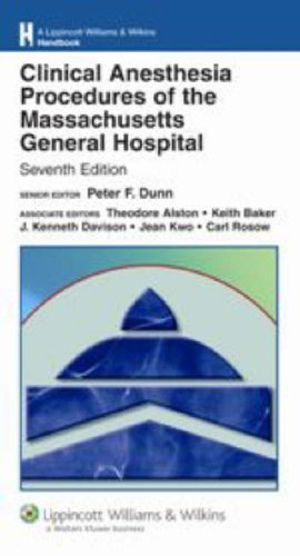 Clinical Anesthesia Procedures of the Massachusetts General Hospital 7th Edition PDF