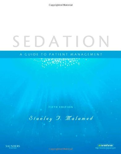 Sedation a guide to patient management 5th edition PDF