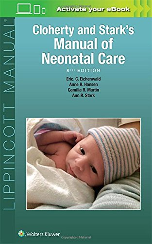Cloherty and Stark's Manual of Neonatal Care 8th Edition PDF
