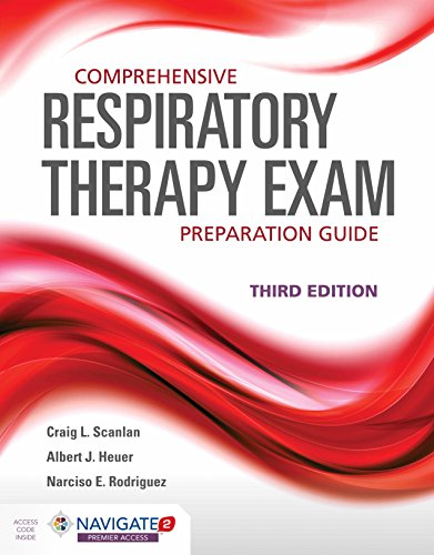 Comprehensive Respiratory Therapy Exam Preparation Guide 3rd Edition PDF