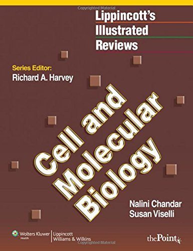 Lippincott Illustrated Reviews Cell and Molecular Biology PDF