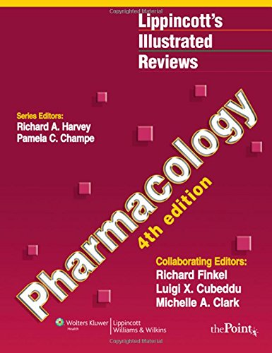 Lippincott's Illustrated Reviews Pharmacology 4th Edition PDF