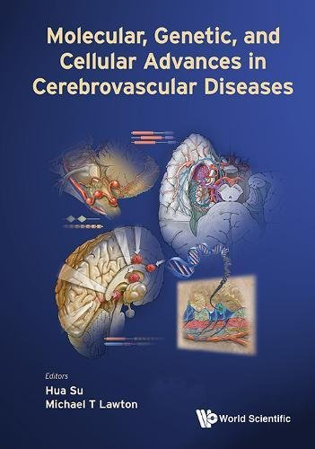 Molecular Genetic and Cellular Advances in Cerebrovascular Diseases PDF