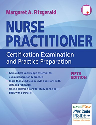 Nurse Practitioner Certification Examination and Practice Preparation 5th Edition PDF