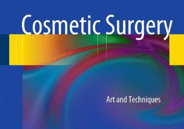Cosmetic Surgery Art and Techniques PDF