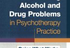 Treating Alcohol and Drug Problems in Psychotherapy Practice MOBI