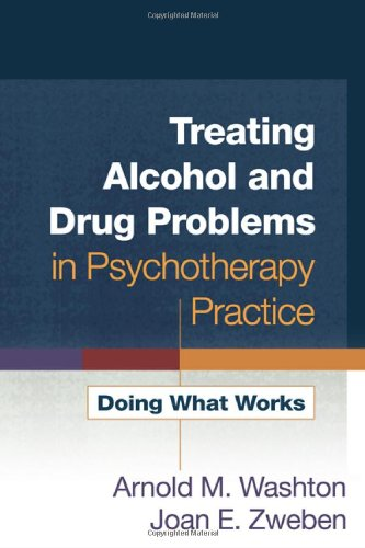 Treating Alcohol and Drug Problems in Psychotherapy Practice PDF