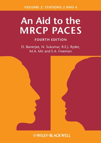 An Aid to the MRCP PACES Volume 2 Stations 2 and 4 PDF