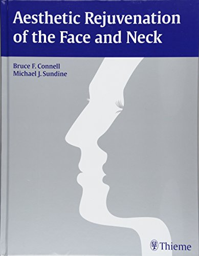 Aesthetic Rejuvenation of the Face and Neck PDF