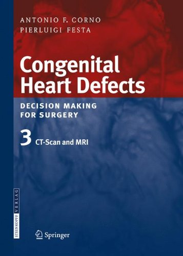 Congenital Heart Defects Decision Making for Surgery Volume 3 PDF
