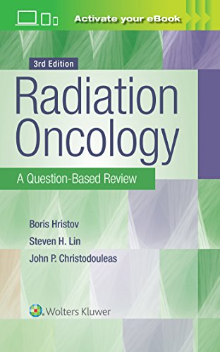 Radiation Oncology A Question-Based Review 3rd Edition PDF