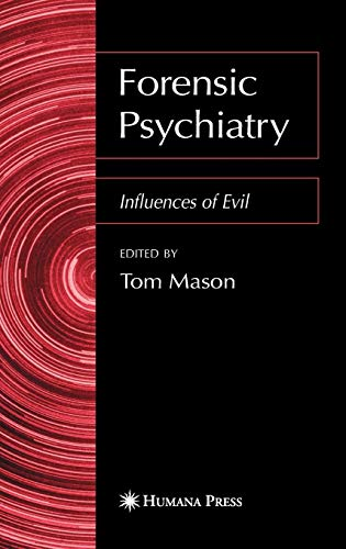 Forensic Psychiatry Influences of Evil PDF