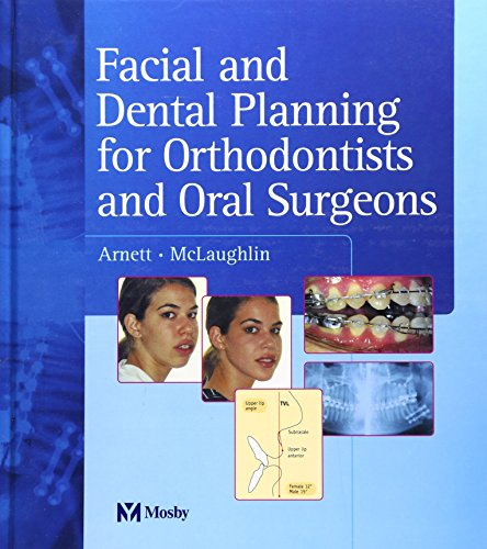 Facial and Dental Planning for Orthodontists and Oral Surgeons PDF
