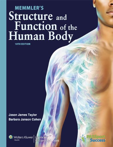 Memmler's Structure and Function of the Human Body 10th Edition PDF