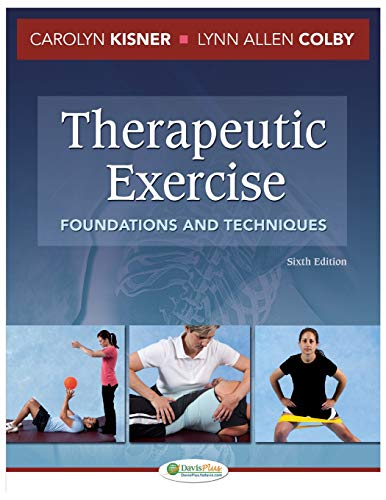 Therapeutic Exercise Foundations and Techniques 6th Edition PDF