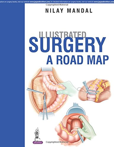 Illustrated Surgery A Road Map PDF