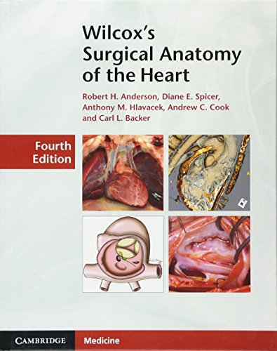 Wilcox's Surgical Anatomy of the Heart 4th Edition PDF