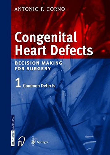 Congenital Heart Defects Decision Making for Surgery Vol. 1 PDF