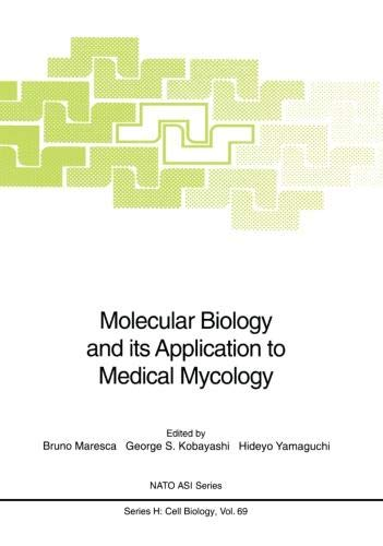 Molecular Biology and its Application to Medical Mycology PDF