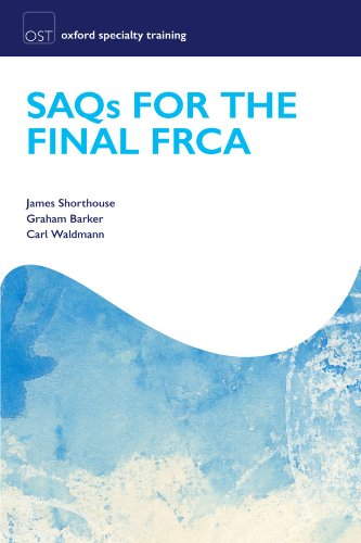 SAQs for the Final FRCA Examination  PDF
