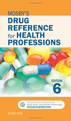 Mosby's Drug Reference for Health Professions 6th Edition PDF