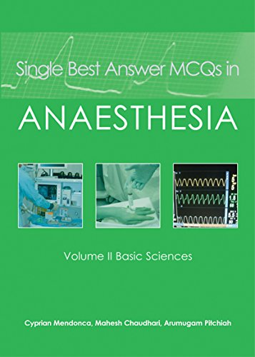 Single Best Answer MCQs in Anaesthesia Volume II  PDF