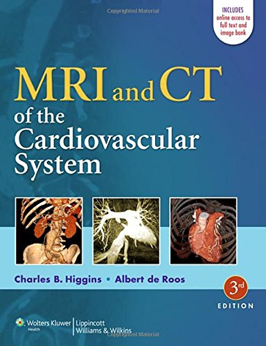 MRI and CT of the Cardiovascular System 3rd Edition PDF