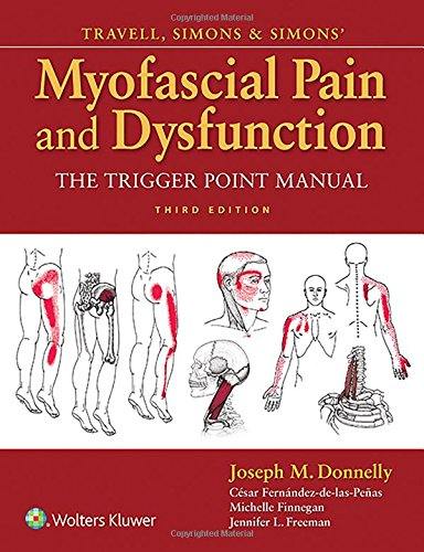 Travell Simons & Simons' Myofascial Pain and Dysfunction 3rd Edition PDF