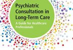 Psychiatric Consultation in Long-Term Care 2nd Edition PDF