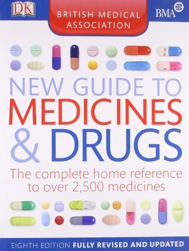 BMA New Guide to Medicine and Drugs 8th Edition PDF