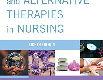 Complementary and Alternative Therapies in Nursing 8th Edition PDF