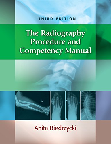 The Radiography Procedure and Competency Manual 3rd Edition PDF